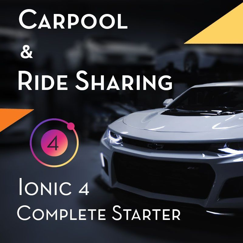 Ionic 4 carpool & ride sharing starter